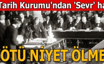 Οι Τούρκοι ακόμα φοβούνται την Συνθήκη των Σεβρών